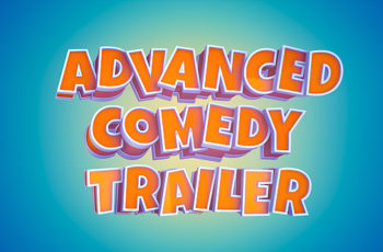 Advanced Comedy Trailer - Download Videohive 21050740
