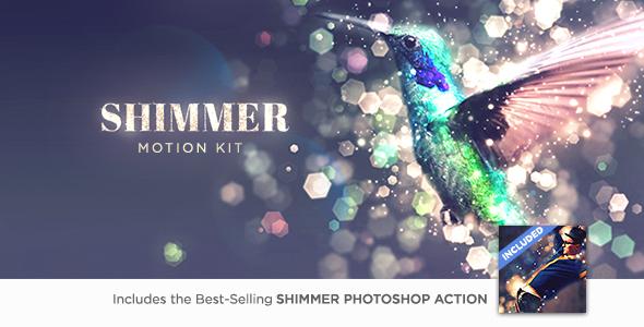 Shimmer Motion Kit - Download Videohive 21189094