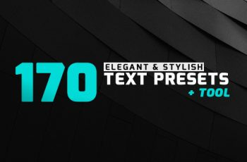 170 Elegant & Stylish Text Presets - Download Videohive 20025123