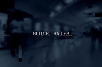 Glitch Trailer Slideshow Opener - Download Videohive 9963568