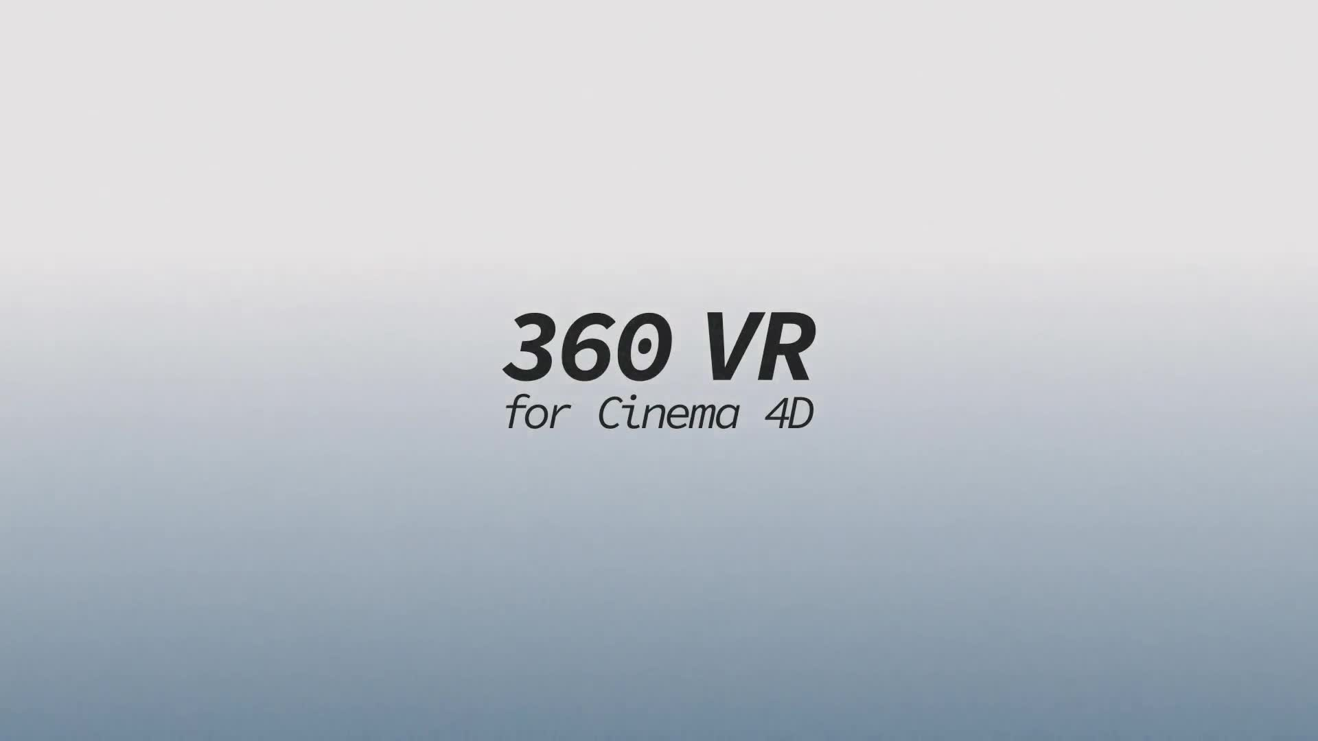 360 VR for Cinema 4D - Download Videohive 18332676