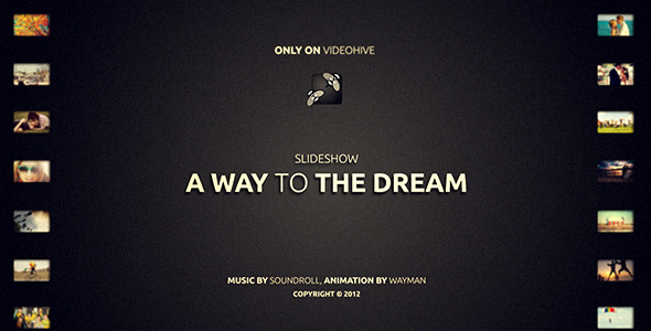 A way to the Dream - Download Videohive 3317893