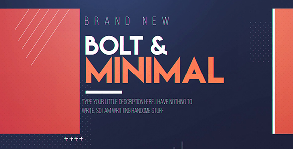 Bolt & Minimal - Download Videohive 19589717