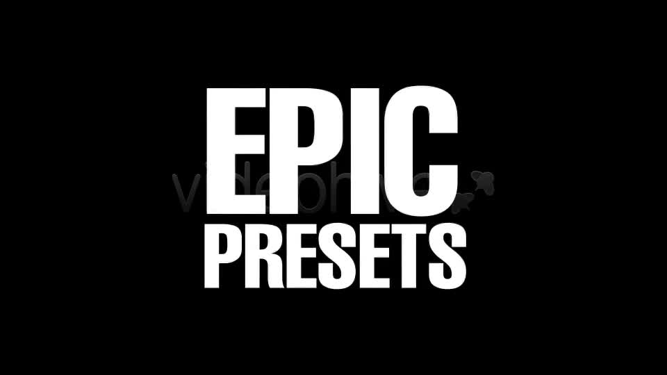 EPIC Presets - Download Videohive 392637