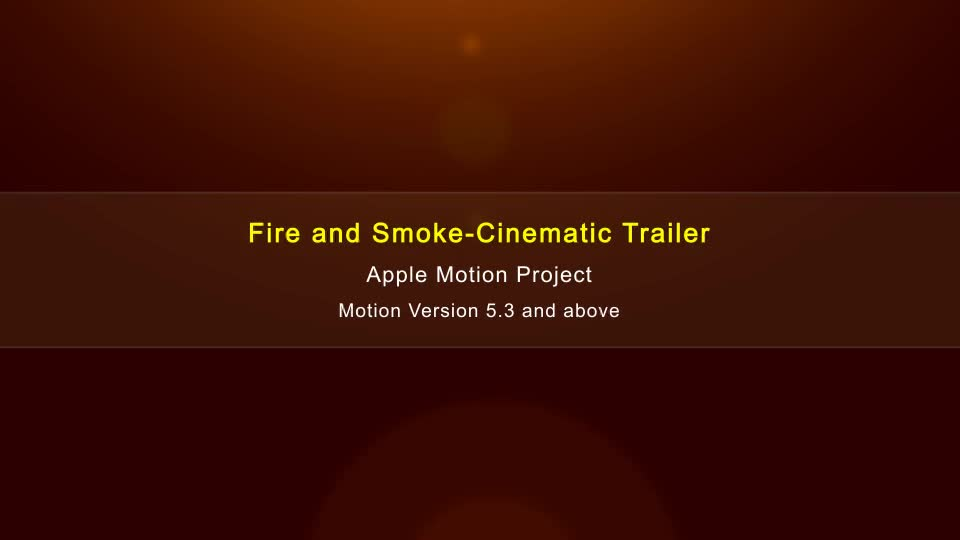 Fire and Smoke Cinematic Trailer Apple Motion - Download Videohive 20661897