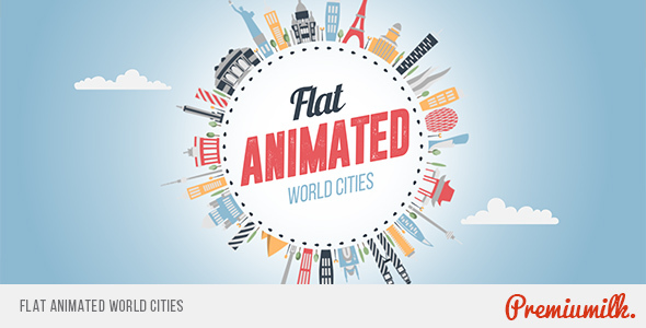 Flat Animated World Cities - Download Videohive 14802000