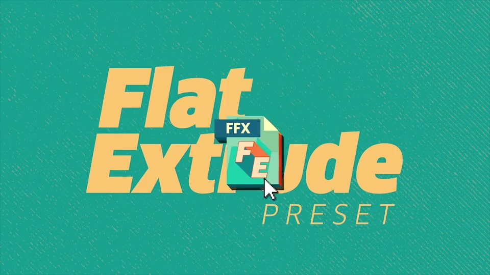 Flat Extrude Preset - Download Videohive 12007814