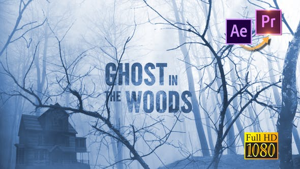 Ghost in the Woods Horror Trailer Premiere PRO - 25553383 Videohive Download