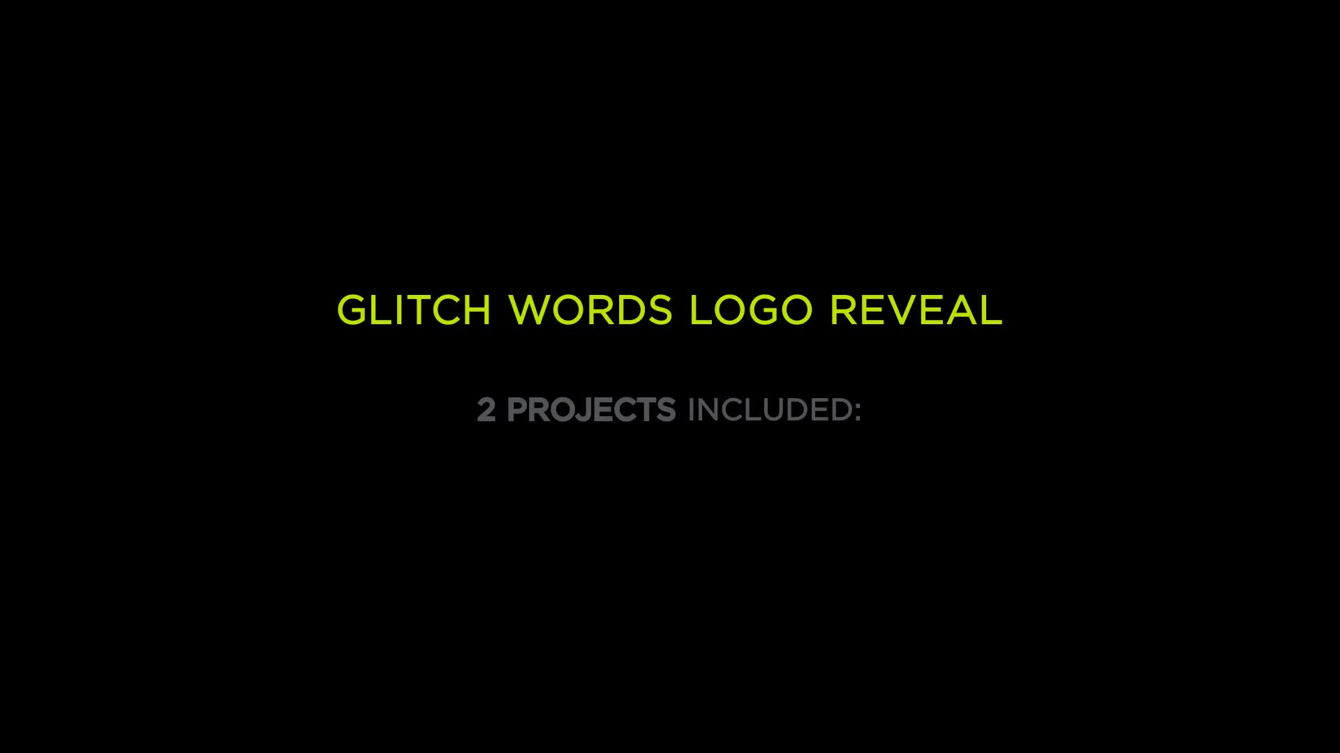 Glitch Words Logo Reveal | 2 versions - Download Videohive 20742442
