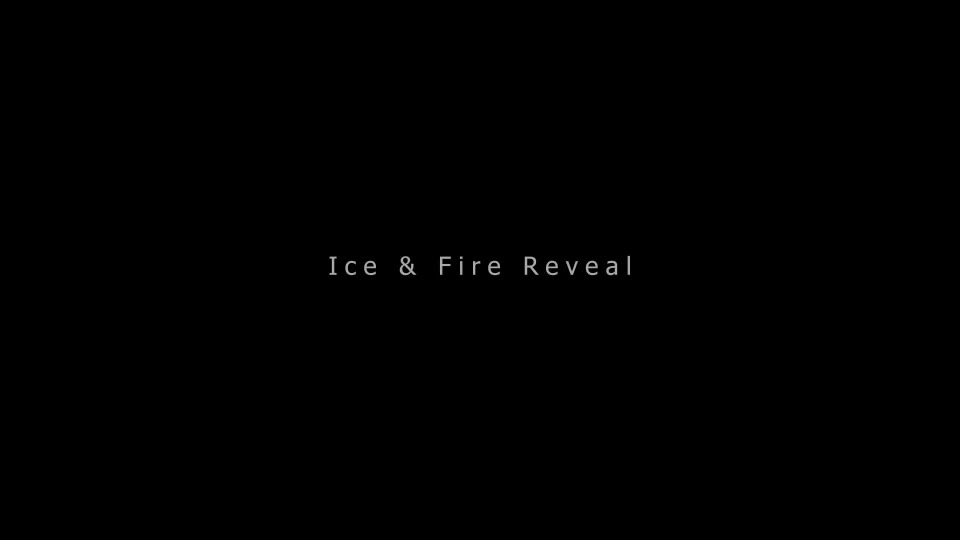 Ice & Fire Reveal - Download Videohive 6867726