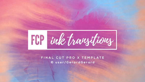 Ink Transitions FCPX - Download Videohive 19852756