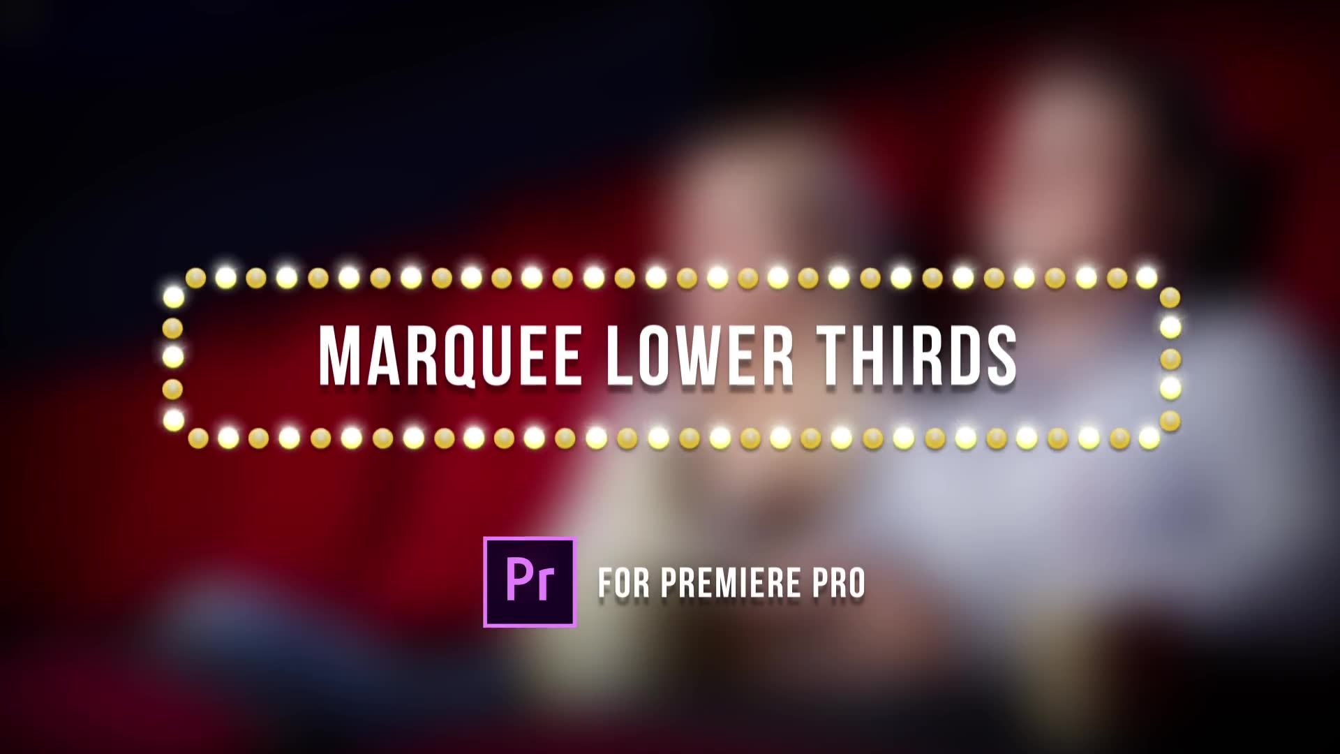 Marquee Lights Titles & Lower Thirds | MOGRT for Premiere Pro Videohive 24552539 Premiere Pro Image 2