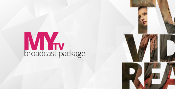 My TV Broadcast Package - Download Videohive 2790250