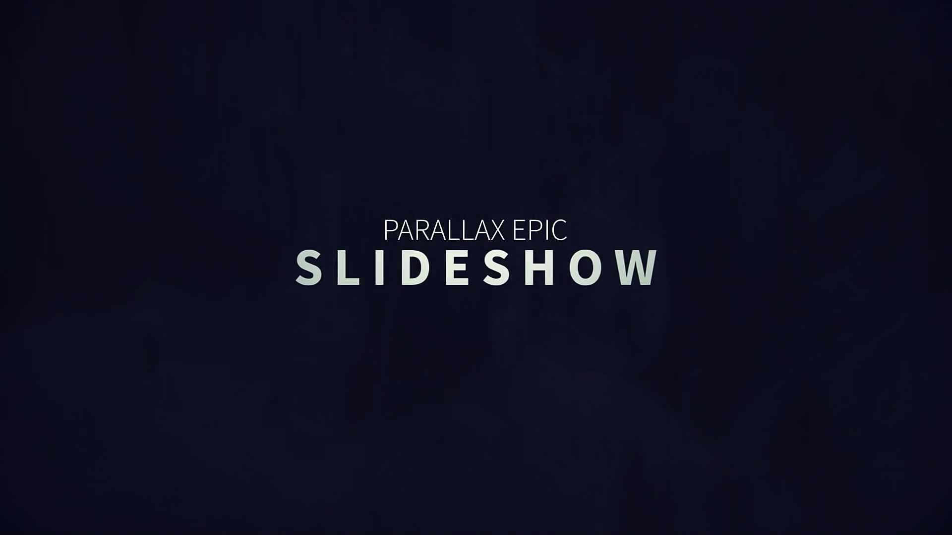 Parallax Epic Slideshow - Download Videohive 13755283