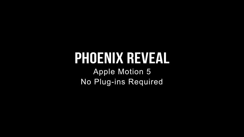 Phoenix Reveal Apple Motion - Download Videohive 9263922