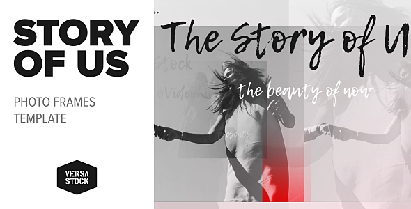 The Story of Us | Photo Frames - Download Videohive 20418779
