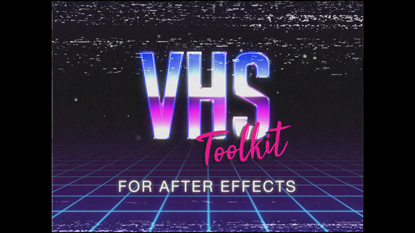 VHS Toolkit for After Effects - Download Videohive 22293606