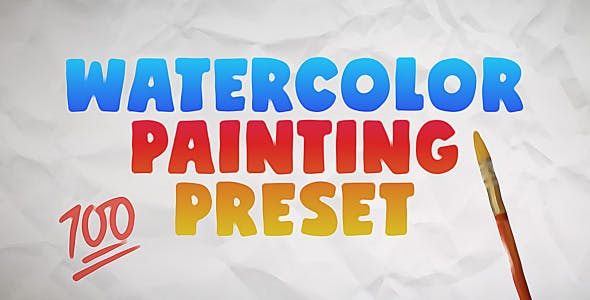 Watercolor Painting Preset - Videohive Download 28737316